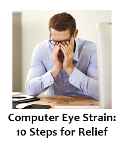 10 Steps for Computer Eye Strain Relief | blueStone Staffing Benefits | blueStone IT Staffing Agency
